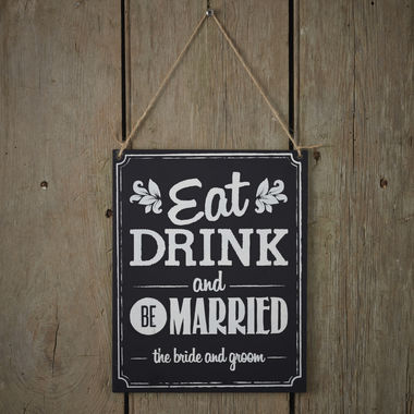 Eat Drink and Be Married puinen kyltti